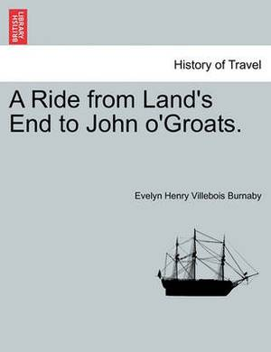 A Ride from Land's End to John O'Groats.