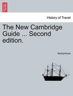 The New Cambridge Guide ... Second Edition.