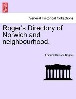 Roger's Directory of Norwich and Neighbourhood.