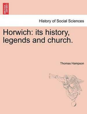 Horwich: Its History, Legends and Church.