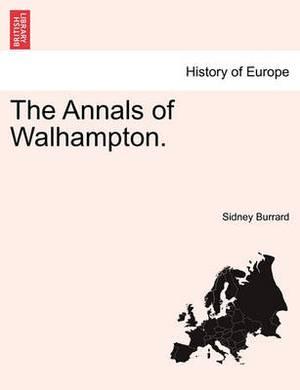 The Annals of Walhampton.