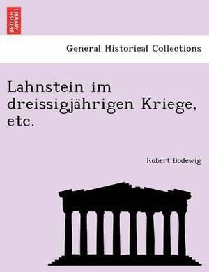 Lahnstein Im Dreissigja Hrigen Kriege, Etc.