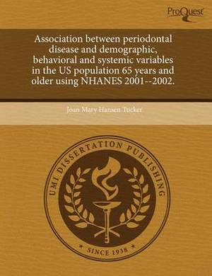 Association Between Periodontal Disease and Demographic