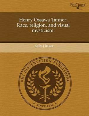 Henry Ossawa Tanner: Race