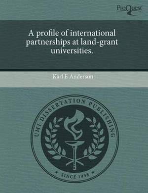 A Profile of International Partnerships at Land-Grant Universities