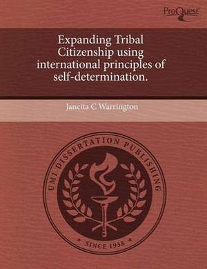 Expanding Tribal Citizenship Using International Principles of Self-Determination