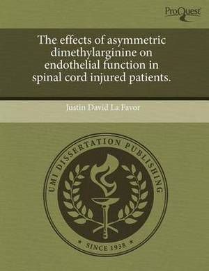 The Effects of Asymmetric Dimethylarginine on Endothelial Function in Spinal Cord Injured Patients