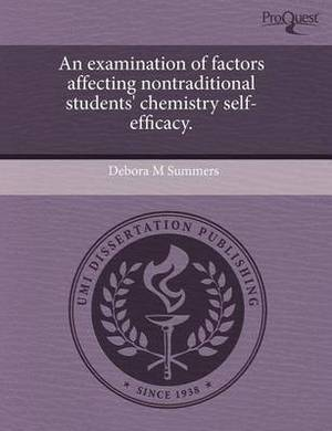 An Examination of Factors Affecting Nontraditional Students' Chemistry Self-Efficacy