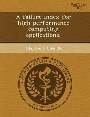 A Failure Index for High Performance Computing Applications