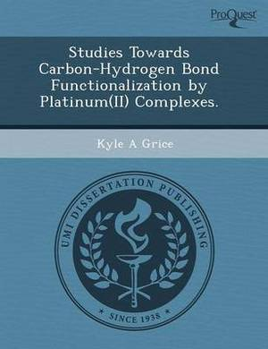 Studies Towards Carbon-Hydrogen Bond Functionalization by Platinum(ii) Complexes