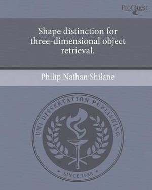 Shape Distinction for Three-Dimensional Object Retrieval