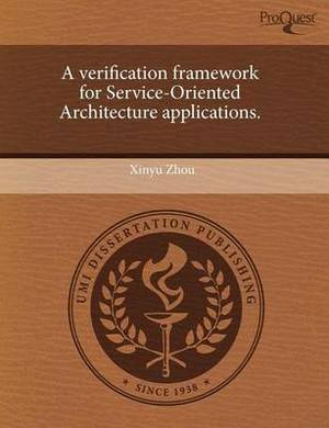 A Verification Framework for Service-Oriented Architecture Applications