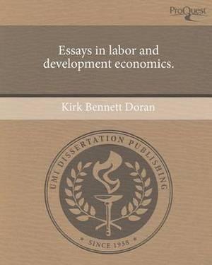 Essays in Labor and Development Economics.