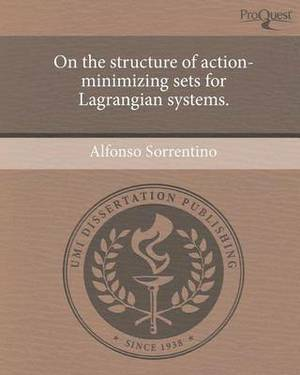 On the Structure of Action-Minimizing Sets for Lagrangian Systems.