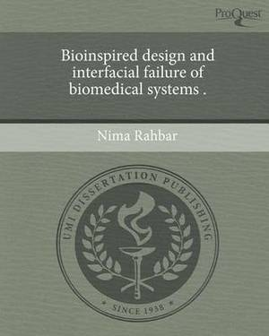 Bioinspired Design and Interfacial Failure of Biomedical Systems