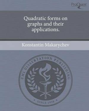 Quadratic Forms on Graphs and Their Applications.