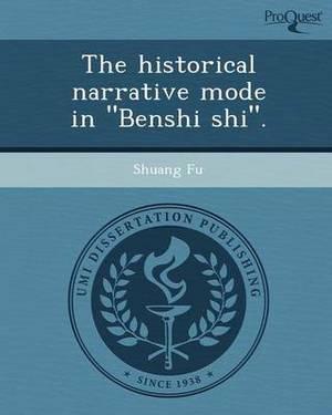 The Historical Narrative Mode in Benshi Shi.