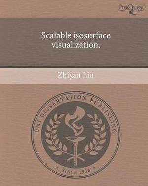 Scalable Isosurface Visualization.