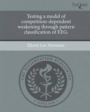 Testing a Model of Competition-Dependent Weakening Through Pattern Classification of Eeg