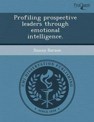Profiling Prospective Leaders Through Emotional Intelligence