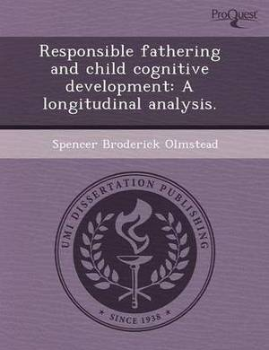 Responsible Fathering and Child Cognitive Development: A Longitudinal Analysis