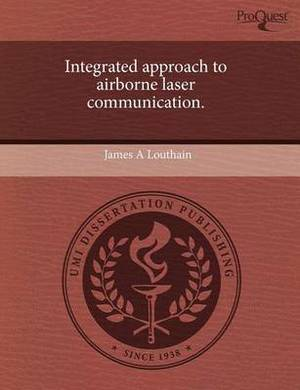 Integrated Approach to Airborne Laser Communication
