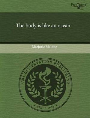The Body Is Like an Ocean