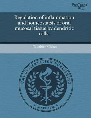 Regulation of Inflammation and Homeostatsis of Oral Mucosal Tissue by Dendritic Cells