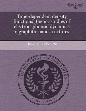 Time-Dependent Density Functional Theory Studies of Electron-Phonon Dynamics in Graphitic Nanostructures