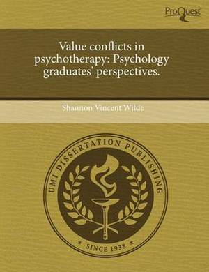 Value Conflicts in Psychotherapy: Psychology Graduates' Perspectives