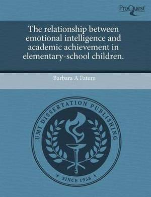 The Relationship Between Emotional Intelligence and Academic Achievement in Elementary-School Children