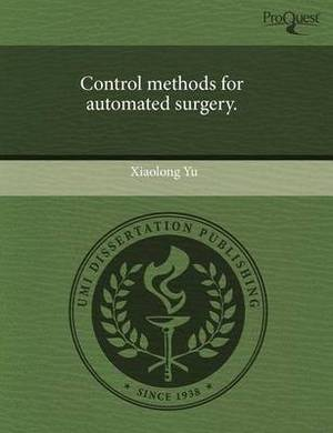 Control Methods for Automated Surgery