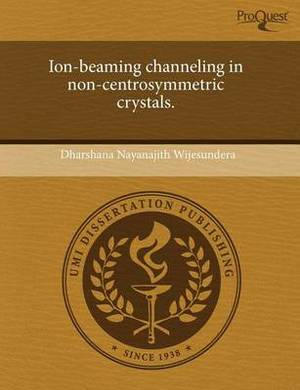 Ion-Beaming Channeling in Non-Centrosymmetric Crystals