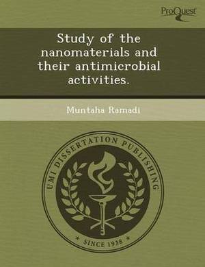 Study of the Nanomaterials and Their Antimicrobial Activities
