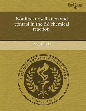 Nonlinear Oscillation and Control in the Bz Chemical Reaction