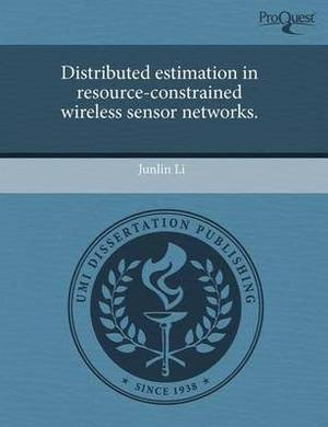 Distributed Estimation in Resource-Constrained Wireless Sensor Networks