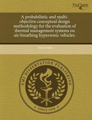 A Probabilistic and Multi-Objective Conceptual Design Methodology for the Evaluation of Thermal Management Systems on Air-Breathing Hypersonic Vehic
