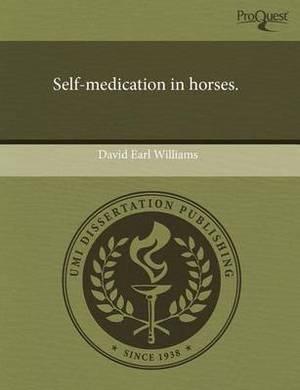 Self-Medication in Horses