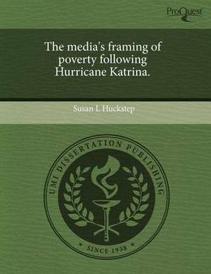 The Media's Framing of Poverty Following Hurricane Katrina