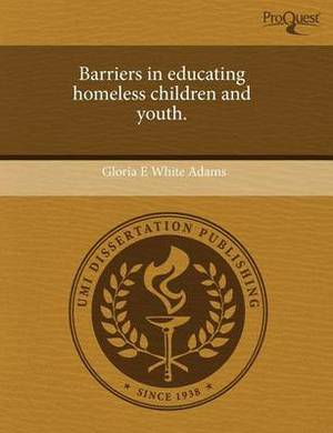 Barriers in Educating Homeless Children and Youth