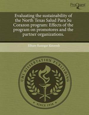 Evaluating the Sustainability of the North Texas Salud Para Su Corazon Program: Effects of the Program on Promotores and the Partner Organizations