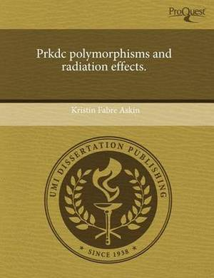 Prkdc Polymorphisms and Radiation Effects