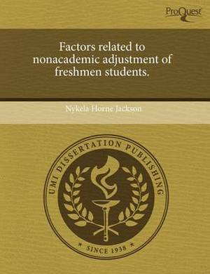 Factors Related to Nonacademic Adjustment of Freshmen Students