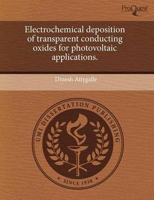 Electrochemical Deposition of Transparent Conducting Oxides for Photovoltaic Applications