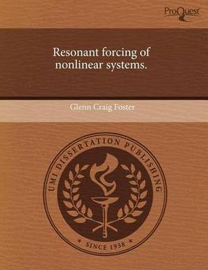 Resonant Forcing of Nonlinear Systems