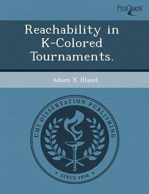Reachability in K-Colored Tournaments