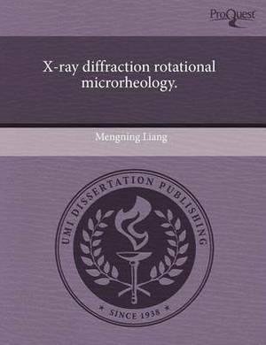X-Ray Diffraction Rotational Microrheology