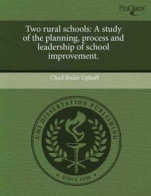 Two Rural Schools: A Study of the Planning