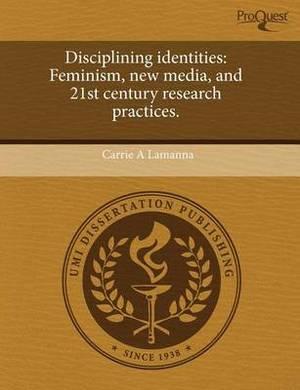Disciplining Identities: Feminism