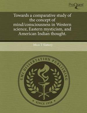 Towards a Comparative Study of the Concept of Mind/Consciousness in Western Science
